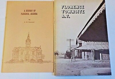 Lot of 2 Booklets of Florence Arizona Florence Town site & History of Florence