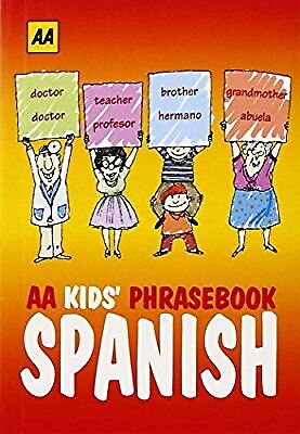 AA Kids Phrasebook: Spanish, AA Publishing, New Book
