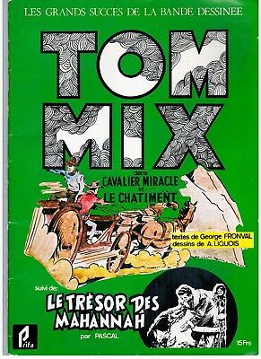 "BD ""TOM MIX"" LIQUOIS (A.) et G. FRONVAL (1977) EDIT. PRIFO"