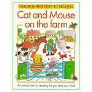 Cat and Mouse on the Farm (Usborne First Steps to Reading), Tyler, Jenny, Used;