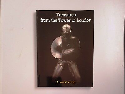 TREASURES FROM THE TOWER OF LONDON Arms & Armour - Souvenir Picture Guide Book
