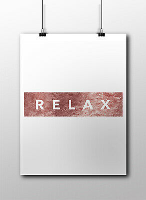 Relax Motivational Inspirational Quote Poster Print Wall Art