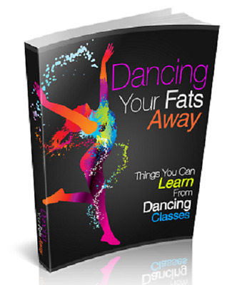 Dancing Your Fats Away PDF ebook  Master Resell Rights Free Shipping