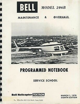 Bell Model 206B Maintenance And Overhaul Programmed Notebook - Service School