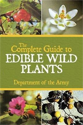 The Complete Guide to Edible Wild Plants (Paperback or Softback)