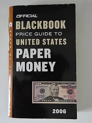 Official Blackbook Price Guide to United States Paper Money 2006