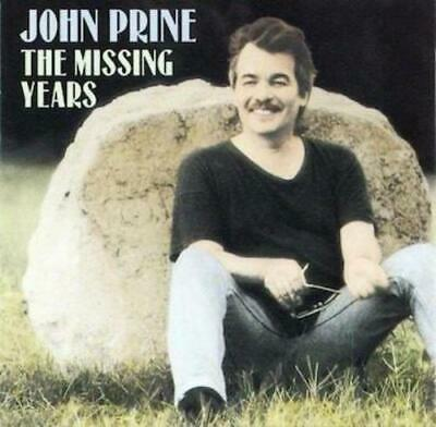 John Prine - The Missing Years (CD) (with previously unreleased track)