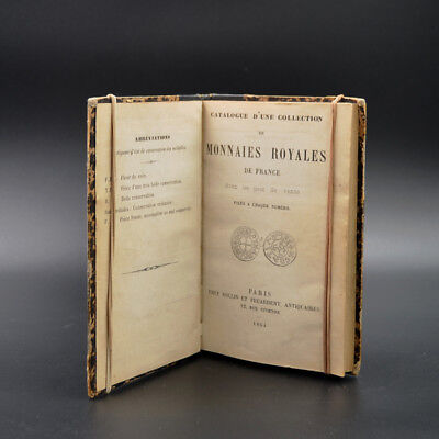 Catalogue d'une collection de monnaies Royales de France Feuardent 1864 relié.