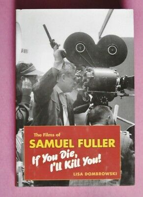 R90283 The Films of Samuel Fuller: If You Die, I'll Kill You!  (Englisch)