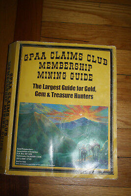 GPAA Claims Membership Club Mining Guide For Gold, Gem and Treasure Hunters