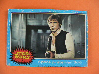 Star Wars. Topps Card. 1977. No.4. Space Pirate Han Solo