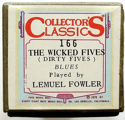 "LEMUEL FOWLER ""The Wicked Fives (Dirty Fives)"" COLLECTORS CLASSICS [PIANO ROLL]"