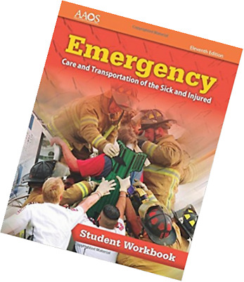 Emergency care and transportation of the sick and injured by emergency care and transportation of the sick and injured student workbook fandeluxe Gallery