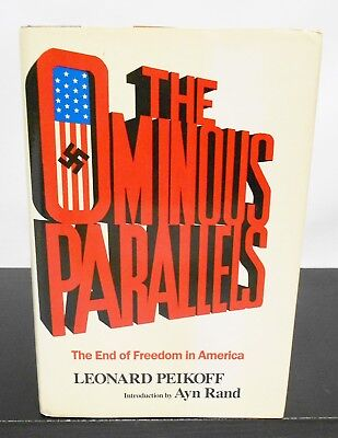 THE OMNIBUS PARALLELS The End of Freedom in America by LEONARD PEIKOFF HCDJ