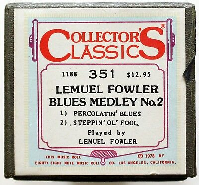 "LEMUEL FOWLER ""Blues Medley No. 2"" COLLECTORS CLASSICS 351 [PIANO ROLL]"