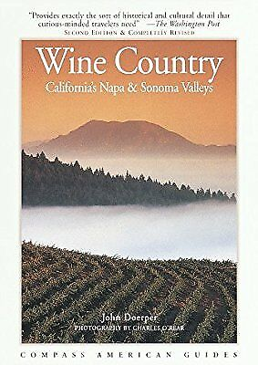 Compass Guide to Wine Country: Californias Napa and Sonoma Valleys (Compass Amer