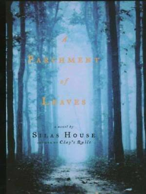 A Parchment of Leaves by House, Silas