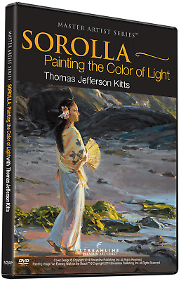 NEW: Thomas Jefferson Kitts: SOROLLA-Painting The Color Of Light - ART DVD