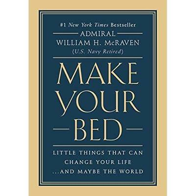 Make Your Bed: Little Things That Can Change Your LifeAnd Maybe the World