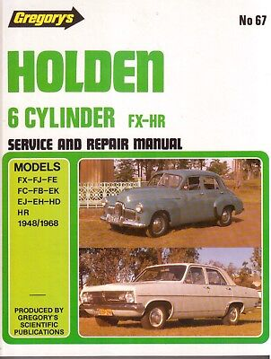 HOLDEN 6 CYLINDER FX - HR (1948/1968) - Gregory's Service/Repair Manual No 67