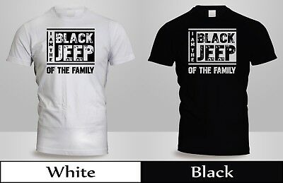 117ff72b861 I'M THE BLACK JEEP of The Family funny T shirt 4x4 Truck off road ...