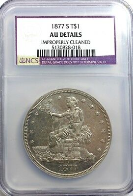 1877 - S, TRADE SILVER DOLLAR,  NGC, A.U. DETAILS, Improperly Cleaned