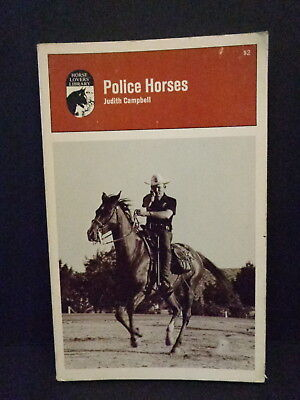 """police Horses"" Book By Judith Campbell, 1967, Second Edition, 1971"
