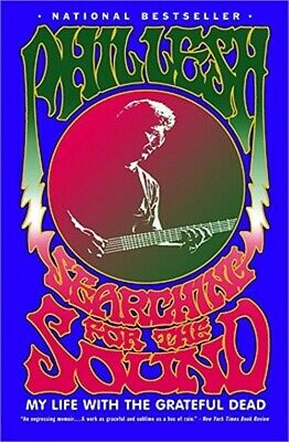 Searching for the Sound: My Life with the Grateful Dead (Paperback or Softback)