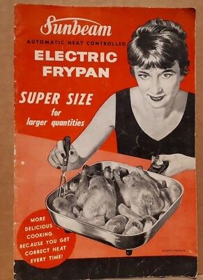 1950s SUNBEAM ELECTRIC SUPER SIZE FRYPAN INSTRUCTION & RECIPES BOOKLET 1959