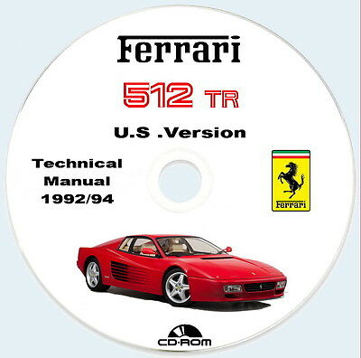 FERRARI 512 TR Testarossa,,Technical Manual U.S Version 1992/94