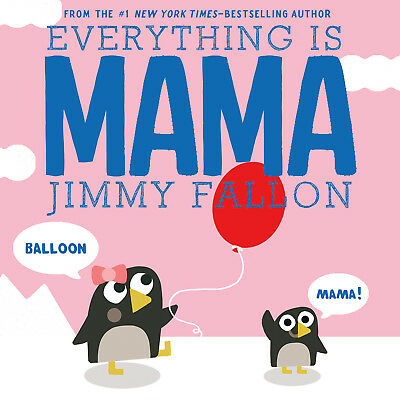 Everything Is Mama by Jimmy Fallon (2017, eBooks)