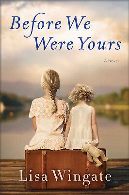 Before We Were Yours by Lisa Wingate (2017, eBooks)
