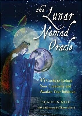 The Lunar Nomad Oracle: 43 Cards to Unlock Your Creativity and Awaken Your Intui