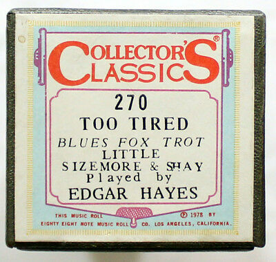 "EDGAR HAYES ""Too Tired"" COLLECTORS CLASSICS 270 [PIANO ROLL]"