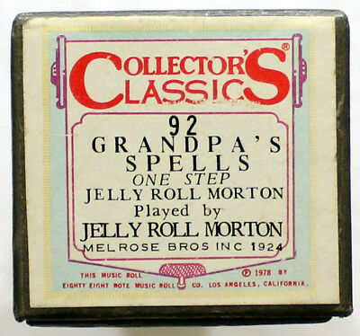 "JELLY ROLL MORTON ""Grandpa's Spells"" COLLECTORS CLASSICS 92 [PIANO ROLL]"