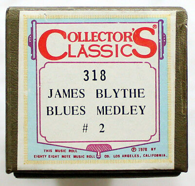 "JAMES BLYTHE ""Blues Medley No. 2"" COLLECTORS CLASSICS 318 [PIANO ROLL]"