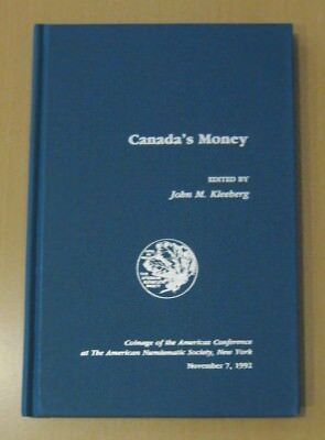 Canada's Money - Coinage of the Americas Conference - ANS - November 7, 1992