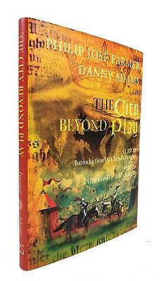 "SIGNED LIMITED 1ST ED ""The City Beyond Play"" Philip Jose Farmer & Danny Adams"