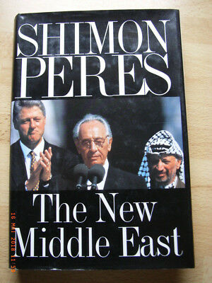Shimon Peres: The New Middle East m. Widmung (hebräisch) und Signatur, 1.6.1998