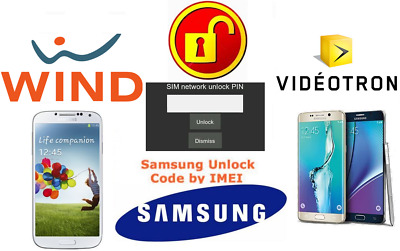 Samsung All Models    Wind     Freedom Mobile    Videotron     Unlock Code