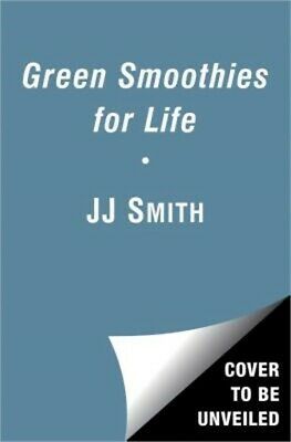 Green Smoothies for Life (Paperback or Softback)