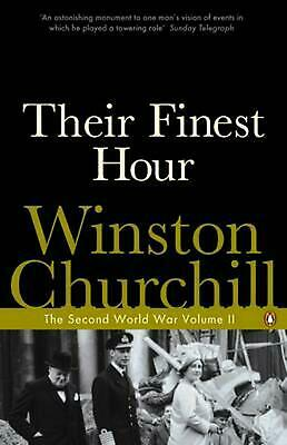 Their Finest Hour: The Second World War by Winston Churchill (English) Paperback