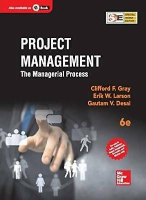 Project Management: The Managerial Process (6th Edition) by Erik W Larson