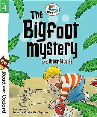 Read With Oxford: Stage 4: Biff, Chip and Kipper: Bigfoot Mystery and Other S...