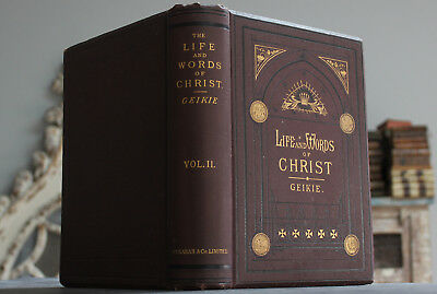 Rare Antique Old Book Life And Words Of Jesus Christ 1879 Gilt Religion Scarce