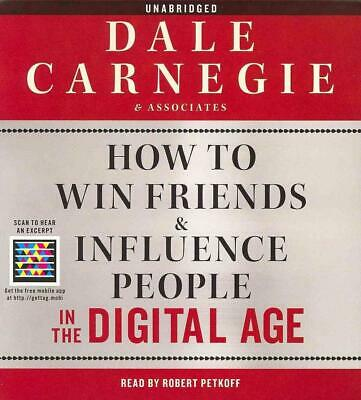 How to Win Friends and Influence People in the Digital Age by Dale Carnegie & As