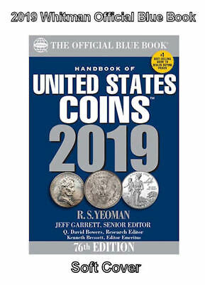 2019 Blue Book, Handbook of U.S. Coins Softcover, 76th Ed. NOW Shipping!