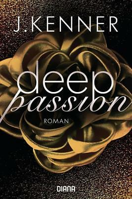EV*11.6.2018 J. Kenner: Deep Passion (2)