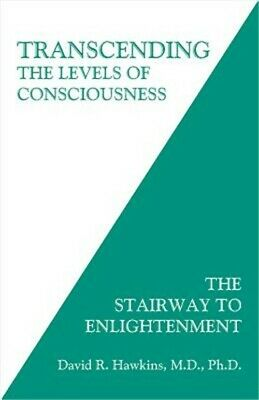 Transcending the Levels of Consciousness: The Stairway to Enlightenment (Paperba