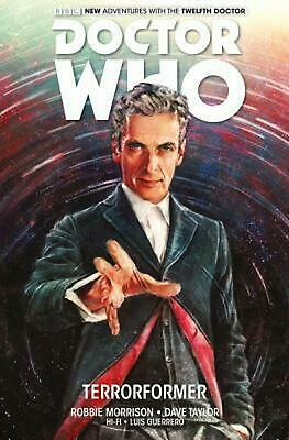 Doctor Who: The Twelfth Doctor: Terrorformer by Robbie Morrison (English) Hardco